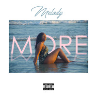 Melody - More (Explicit)