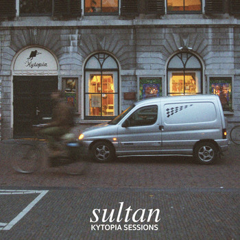 Sultan - Kytopia Sessions