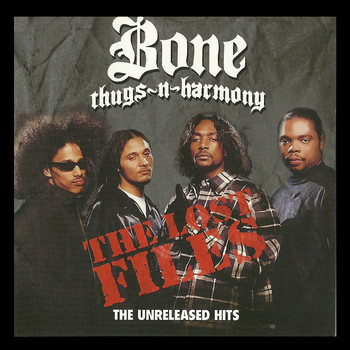 Bone Thugs-N-Harmony - The Lost Files (Explicit)