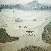 The Riverside - Appalachia in the Morning