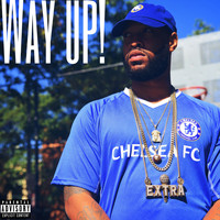 Extra - Way up! (Explicit)