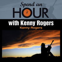 Kenny Rogers - Spend an Hour with Kenny Rogers