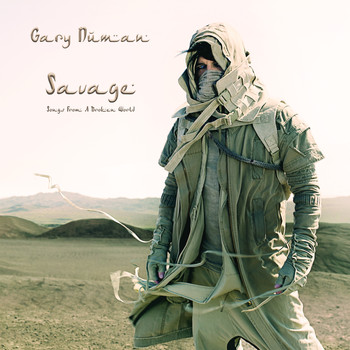 Gary Numan - Savage (Songs from a Broken World) (Expanded Edition)