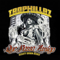 Tropkillaz - Que Passa Amigo (Beauty Brain Remix)