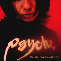 Psyche - The Hiding Place (Live in Mexico)