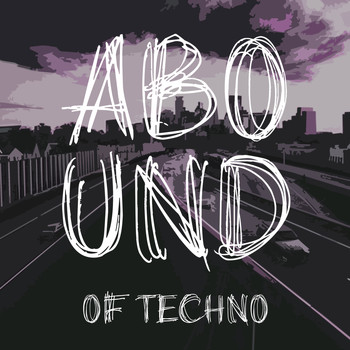 Various Artists - Abound of Techno, Pt. 3