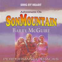 Barry McGuire - Sing by Heart: Adventures on Son Mountain (Performance Tracks)