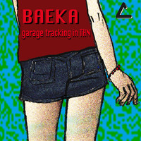 Baeka - Garage Tracking in THN