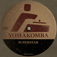 Yomakomba - Superstar