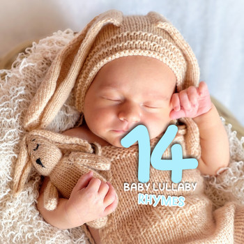 Lullaby Babies, Baby Sleep, Nursery Rhymes Music - 18 Fun & Playful Nursery Rhymes to Dance and Play