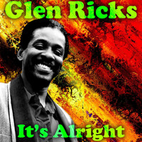Glen Ricks - It's Alright