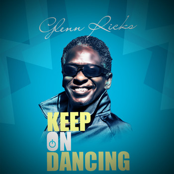 Glen Ricks - Keep On Dancing