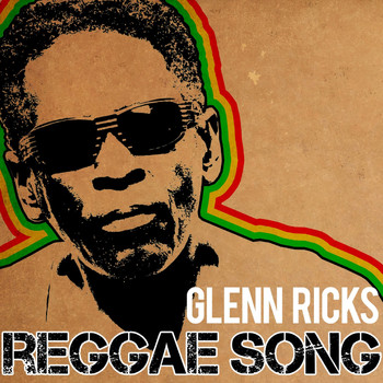 Glen Ricks - Reggae Song