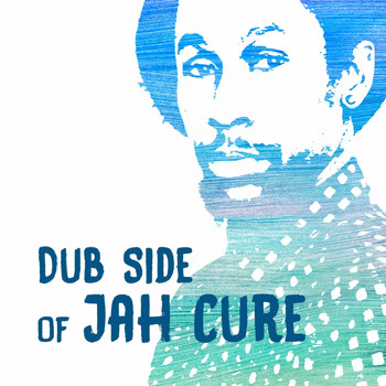 Jah Cure - Dub Side of Jah Cure