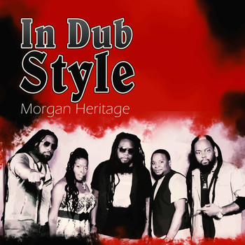 Morgan Heritage - Morgan Heritage In Dub