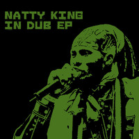 Natty King - Natty King  In Dub