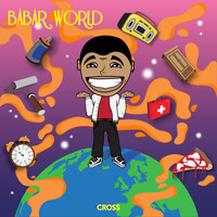 Cross - Babar World (Explicit)