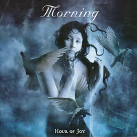 Morning - Hour of Joy