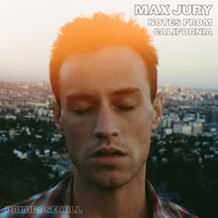 Max Jury - Primrose Hill (Notes from California)