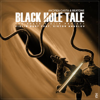 Beatone & Andrea Casta feat. Viktor Angelov - Black Hole Tale: the Space Violin Project (Violin Duet)