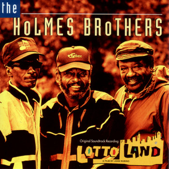 The Holmes Brothers - Lotto Land
