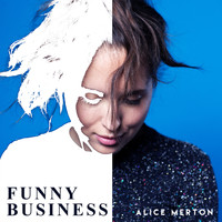 Alice Merton - Funny Business