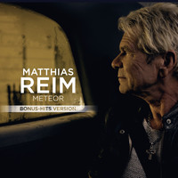 Matthias Reim - Meteor (Bonus-Hits Version)