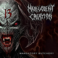 Malevolent Creation - Mandatory Butchery (Explicit)