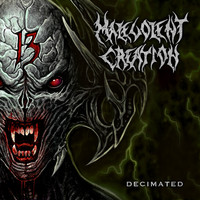 Malevolent Creation - Decimated (Explicit)