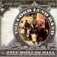 Corb lund Band - Five Dollar Bill