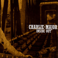 Charlie Major - Inside Out