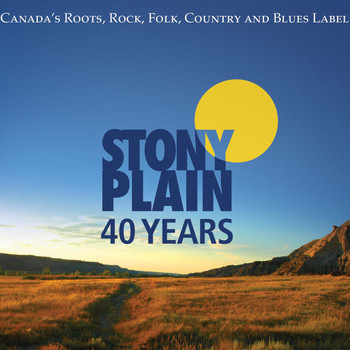Various Artists - 40 Years of Stony Plain Records