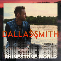 Dallas Smith - Rhinestone World