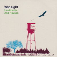 Wan Light - Landmarks and Houses
