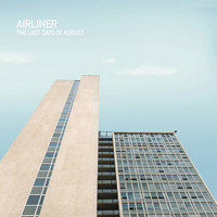 Airliner - The Last Days of August