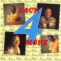Mike Anthony - Back 4 More