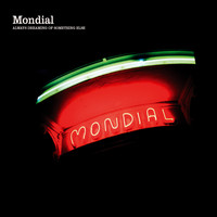 Mondial - Always Dreaming of Something Else