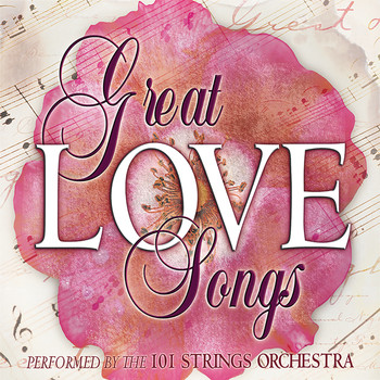 101 Strings Orchestra - The Great Love Songs