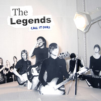 The Legends - Call It Ours