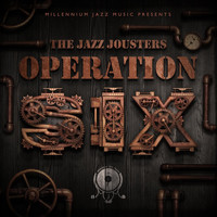 The Jazz Jousters - Operation Six