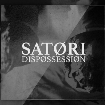 Satori - Dispossession