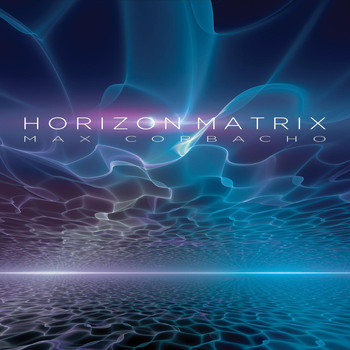 Max Corbacho - Horizon Matrix