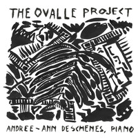 Andree-Ann Deschenes - The Ovalle Project