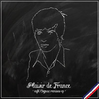 Plaisir de France - Café Cognac Remixes
