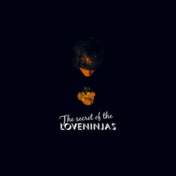 Loveninjas - The Secret of the Loveninjas