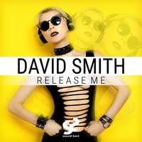 David Smith - Release Me