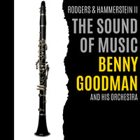 Benny Goodman & His Orchestra - The Sound Of Music