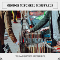George Mitchell Minstrels - The Black And White Minstrel Show