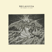 Belladonna - The Purest of Loves