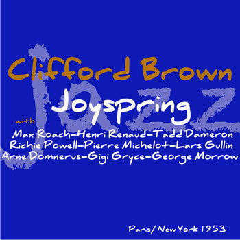 Clifford Brown - Joy Spring